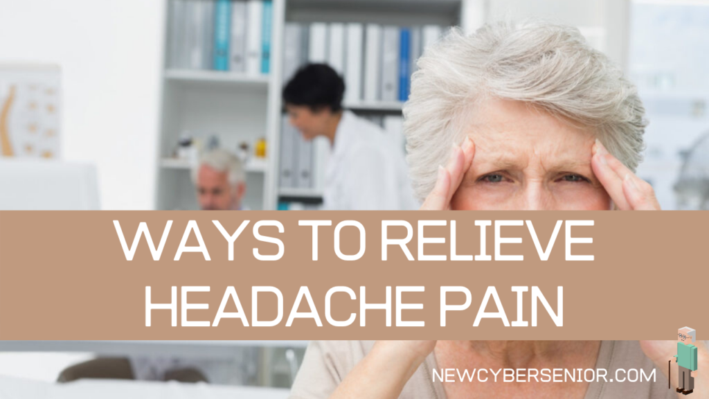 A senior woman has a headache and needs to find relief.