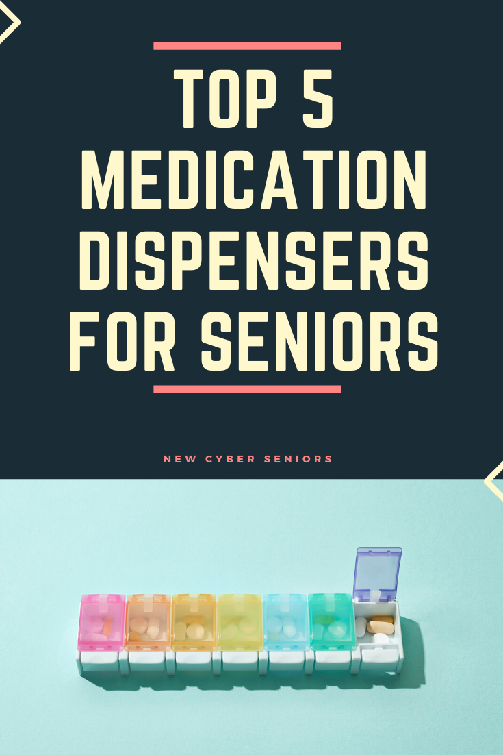 Best Medication Dispensers for Seniors