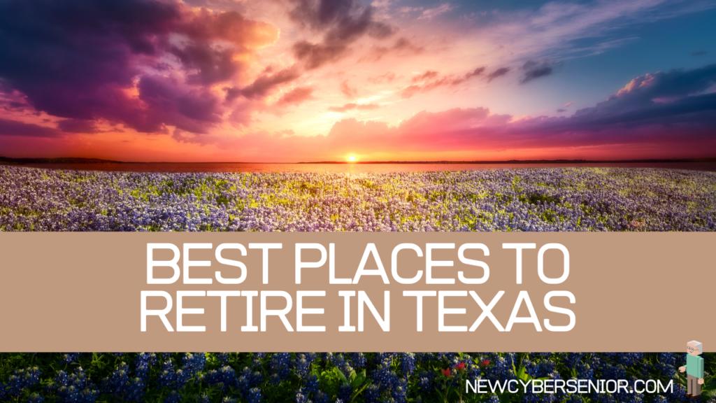 best places retire texas