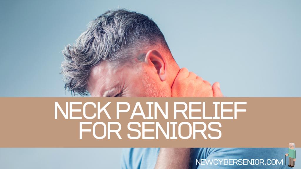 neck pain relief seniors