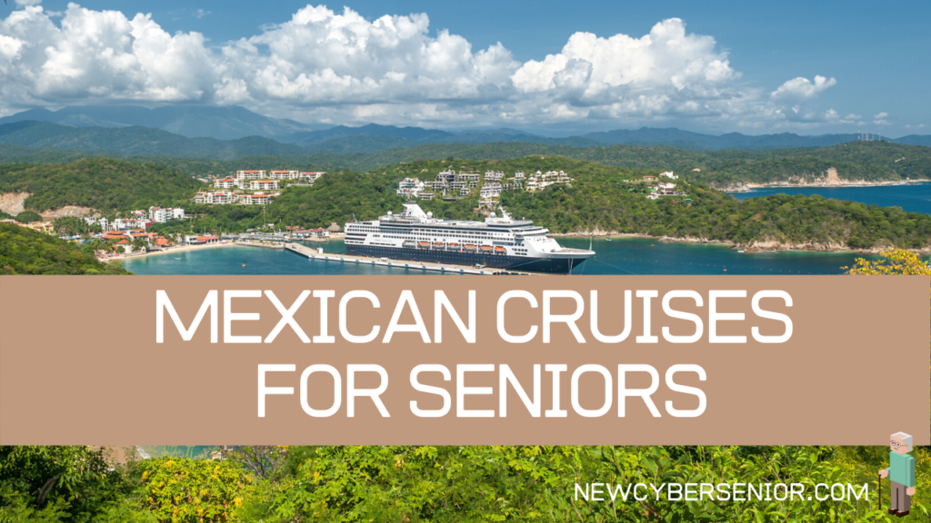 A cruise ship in a Mexican inlet