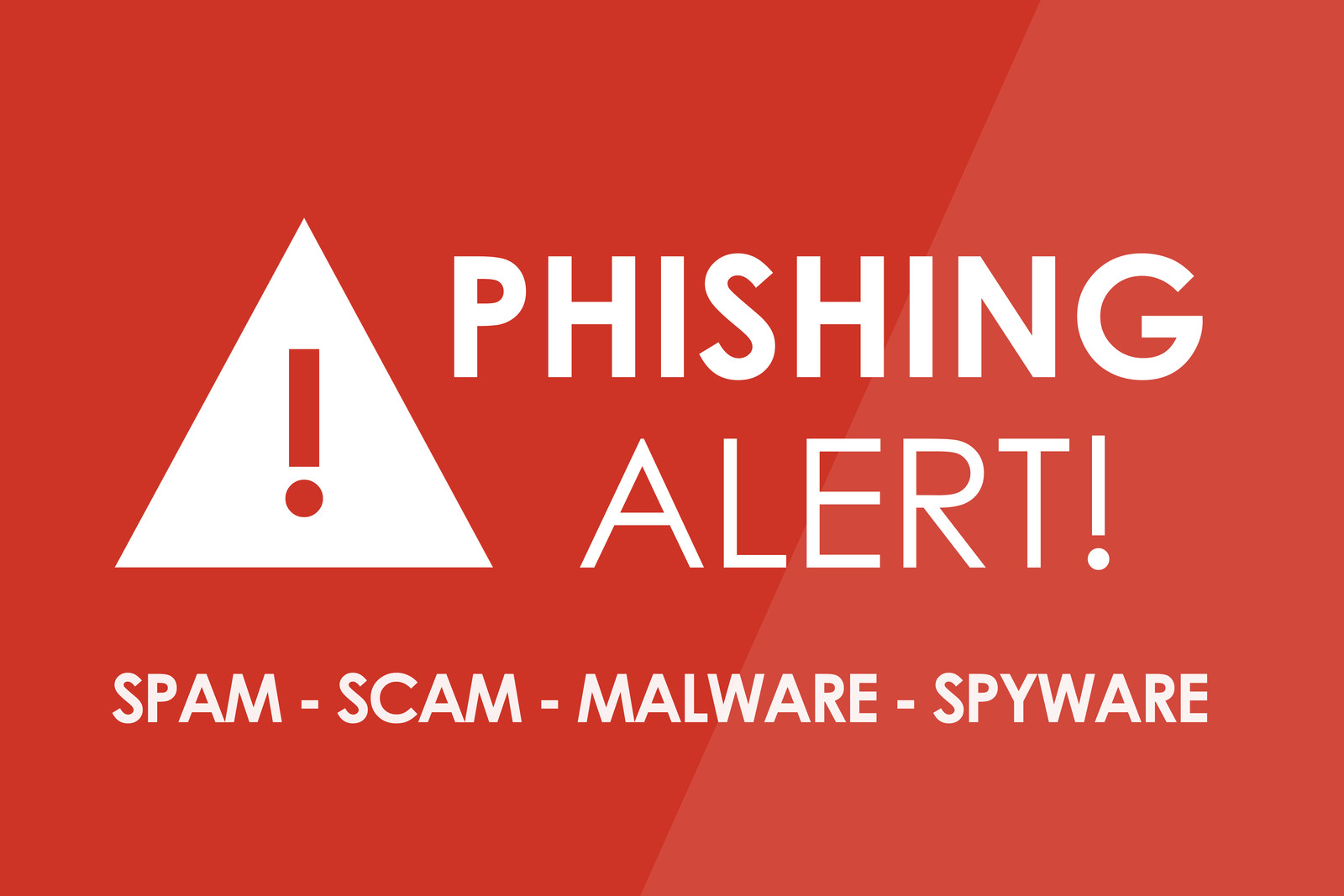Red Phishing alert sign with white letters and triangle with exclamation mark stating Phishing alert, spam-scam-malware-spyware