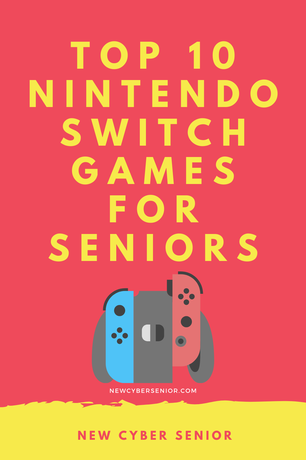 """Graphic of Nintendo switch with text title """"Top 10 Nintendo Switch Games For Seniors"""""""