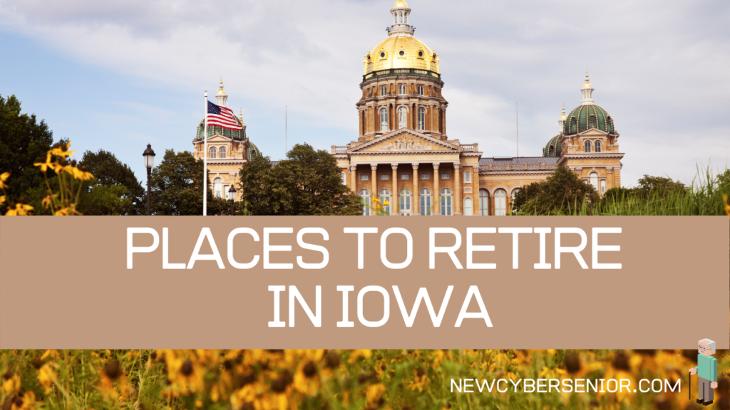 An image of a government building in Iowa, focusing on places to retire in the state
